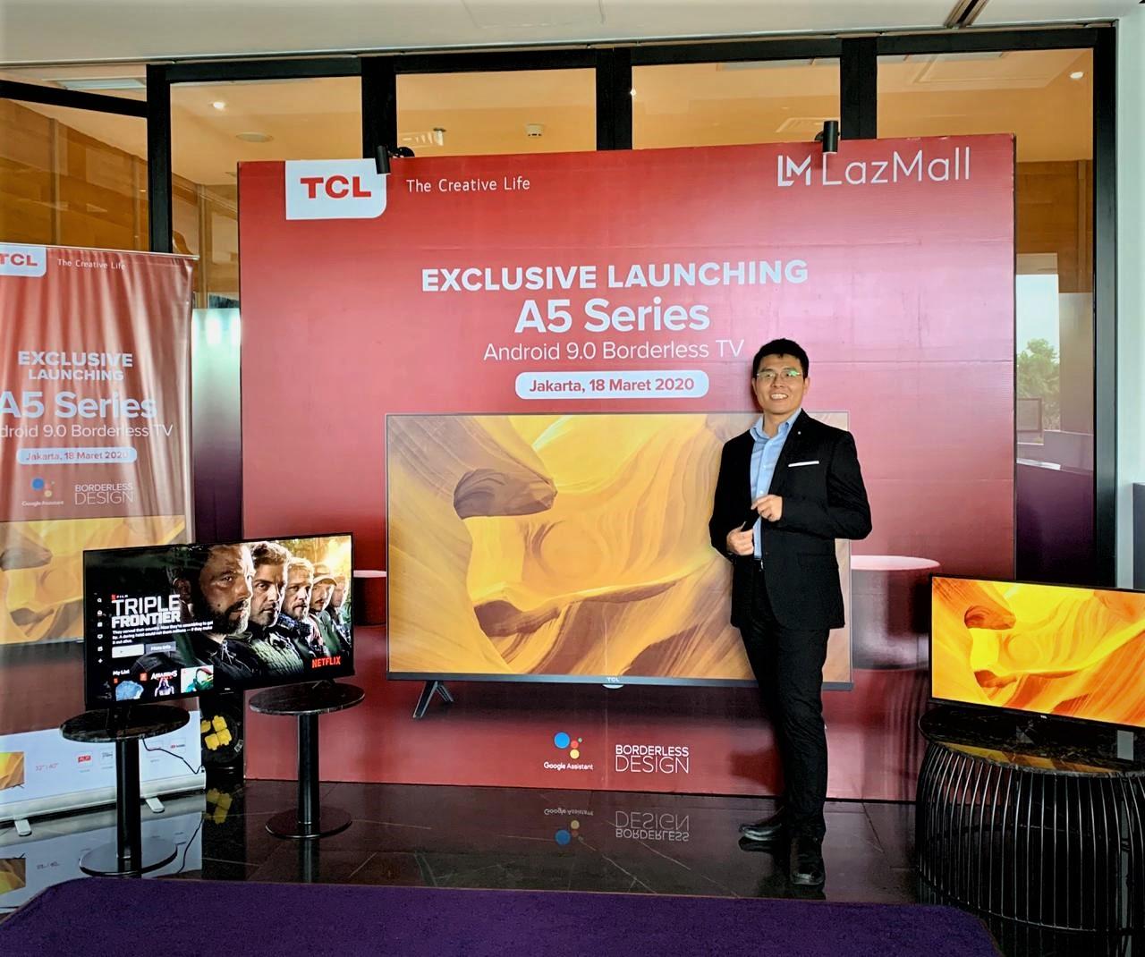 Dukung Gaya Hidup Digital, TCL Luncurkan Smart TV Yang Dilengkapi Google Assistant dan Borderless Full Screen